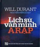 Ebook Lịch sử văn minh Ả Rập - Will Durant
