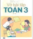 Ebook Vở bài tập Toán lớp 3 (Tập 2): Phần 1 - NXB Giáo dục Việt Nam