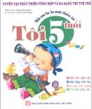 Ebook Mỗi em bé là một thiên tài: Khi tôi 5 tuổi (Phần 2) - NXB Giáo dục