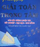Ebook Phương pháp giải các bài toán trọng tâm - Phan Huy Khải