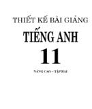 Ebook Thiết kế bài giảng Tiếng Anh 11 nâng cao: Tập 2 - Chu Quang Bình