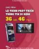 Giáo trình Lộ trình phát triển thông tin di động 3G lên 4G: Tập 1 - TS. Nguyên Phạm Anh Dũng