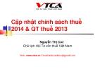 Bài giảng Cập nhật chính sách thuế 2014 và quản trị thuế 2013 - Nguyễn Thị Cúc