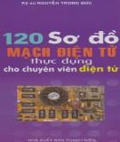 Ebook 120 Sơ đồ mạch điện tử thực dụng cho chuyên viên điện tử - KS. Nguyễn Trọng Đức