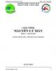 Ebook Bài giảng Nguyên lý máy: Phần 1 - Vương Thành Tiên, Trương Quang Trường