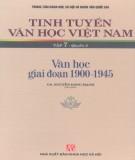Ebook Tinh tuyển văn học Việt Nam (Tập 7 - Quyển 2: Văn học giai đoạn 1900-1945): Phần 1 - GS. Nguyễn Đăng Mạnh (chủ biên)