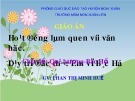 Bài giảng Hoạt động làm quen với Văn học Dạy trẻ đọc thơ: Em vẽ Bác Hồ - Chủ đề Quê hương - Bác Hồ - GV. Phan Thị Minh Huế