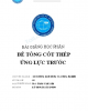 Bài giảng học phần Bê tông cốt thép ứng lực trước: Phần 1 - ThS. Tăng Văn Lâm