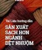 Tài liệu hướng dẫn Sản xuất sạch hơn ngành dệt nhuộm 2