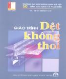 Giáo trình Dệt không thoi: Phần 2 - TS. Trần Minh Nam