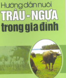 Ebook Hướng dẫn nuôi trâu - ngựa trong gia đình: Phần 1 - NXB Lao động