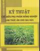Ebook Kỹ thuật chế biến phụ phẩm nông nghiệp làm thức ăn cho gia súc: Phần 1 - NXB Lao động xã hội