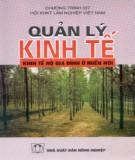 Ebook Quản lý kinh tế: Kinh tế hộ gia đình ở miền núi (Phần 1) -  KS. Phạm Khắc Hồng (biên soạn)