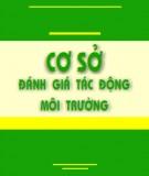 Ebook Cơ sở đánh giá tác động môi trường: Phần 1 - Lê Xuân Hồng