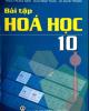 Ebook Bài tập Hóa học 10: Phần 1 - Nguyễn Xuân Trường (chủ biên)