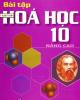 Ebook Bài tập Hóa học 10 Nâng cao: Phần 1 - Lê Xuân Trọng (chủ biên)