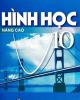 Ebook Hình học Nâng cao 10: Phần 1 - Đoàn Quỳnh (tổng chủ biên)
