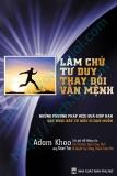 Ebook Làm chủ tư duy thay đổi vận mệnh - Adam Khoo, NXB Phụ Nữ