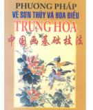 Ebook Phương pháp vẽ sơn thủy và hoa điểu Trung Quốc: Phần 1 - Trần Sáng (biên dịch)