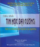 Giáo trình Tin học đại cương: Phần 1 - Đại học Sư phạm thành phố Hồ Chí Minh