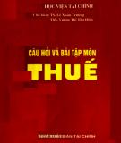 Ebook Câu hỏi và bài tập môn Thuế: Phần 1 - TS. Lê Xuân Trường, ThS. Vương Thị Thu Hiền