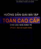 Ebook Hướng dẫn giải bài tập Toán cao cấp cho các nhà kinh tế: Phần 1 - Đại số tuyến tính (Phần 2) - Nguyễn Huy Hoàng