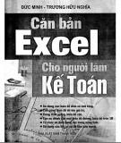 Ebook Căn bản Excel cho người làm kế toán: Phần 2 - Đức Minh, Trương Hữu Nghĩa