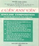 Ebook Luận Anh văn (English composition): Phần 1 - GS. Nguyễn Xuân Khánh