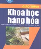 Giáo trình Khoa học hàng hóa - Phan Thị Thúy (chủ biên)