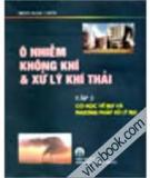 Ebook Ô nhiễm không khí và xử lý khí thải: Tập 2 - GS.TS Trần Ngọc Chấn