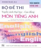Ebook Bộ đề thi tuyển sinh đại học - cao đẳng môn Tiếng Anh: Phần 1 - Hoàng Thị Lệ