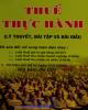 Giáo trình Thuế thực hành (Lý thuyết, bài tập và bài giải): Phần 2 - ThS. Nguyễn Thị Mỹ Linh