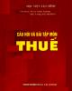 Ebook Câu hỏi và bài tập môn Thuế: Phần 2 - TS. Lê Xuân Trường, ThS. Vương Thị Thu Hiền