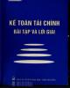 Ebook Kế toán tài chính - Bài tập và lời giải: Phần 1 - TS. Đoàn Quang Diệu