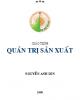 Giáo trình Quản trị sản xuất - Nguyễn Anh Sơn