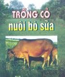 Ebook Trồng cỏ nuôi bò sữa - PGS.TS. Nguyễn Thiện