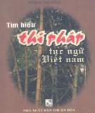 Ebook Tìm hiểu thi pháp tục ngữ Việt Nam: Phần 1 – Phan Thị Đào