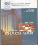Giáo trình Quản trị kinh doanh khách sạn: Phần 1 - TS. Nguyễn Văn Mạnh, ThS. Hoàng Thị Lan Hương (đồng chủ biên)