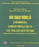 Ebook Hóa thạch Trùng lỗ Kainozoi thềm lục địa và các vùng lân cận ở Việt Nam: Phần 1 - Viện Khoa học và Công nghệ Việt Nam