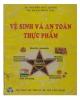 Giáo trình Vệ sinh và an toàn thực phẩm: Phần 2 - TS. Nguyễn Đức Lượng, TS. Phạm Minh Tâm