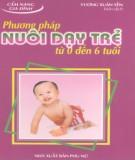 Ebook Phương pháp nuôi dạy trẻ từ 0 đến 6 tuổi: Phần 1 - Vương Xuân Yến (biên dịch)