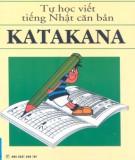 Tự học viết tiếng Nhật căn bản Katakana: Phần 1