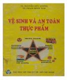 Giáo trình Vệ sinh và an toàn thực phẩm: Phần 1 - TS. Nguyễn Đức Lượng, TS. Phạm Minh Tâm