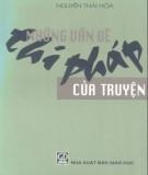 Ebook Những vấn đề thi pháp của truyện: Phần 2 - Nguyễn Thái Hòa