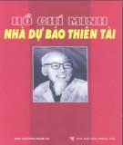 Ebook Hồ Chí Minh - Nhà dự báo thiên tài: Phần 1 - Trần Đương