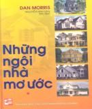 Ebook Những ngôi nhà mơ ước: Phần 2 - Dan Morris