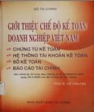 Ebook Giới thiệu chế độ kế toán doanh nghiệp Việt Nam: Phần 1 - PGS.TS. Võ Văn Nhị