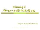 Bài giảng Cấu trúc dữ liệu và giải thuật: Chương 2 - ThS. Nguyễn Thị Khiêm Hòa (ĐH Ngân hàng TP.HCM)