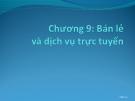 Bài giảng Thương mại điện tử: Chương 9 - ThS. Trương Việt Phương