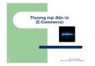 Bài giảng Thương mại điện tử: Giới thiệu môn học - ThS. Trần Trí Dũng